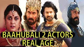 Baahubali 2 Actors Real Age | 2017