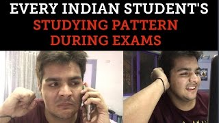 Every indian student's studying pattern during exams
