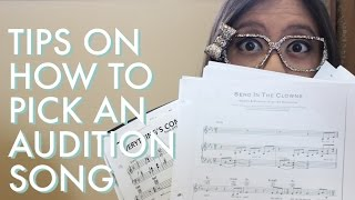 Tips For Picking An Audition Song