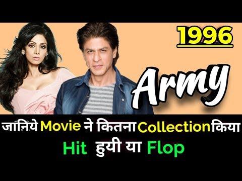 Shahrukh Khan & SriDevi ARMY 1996 Bollywood Movie LifeTime WorldWide Box Office Collection