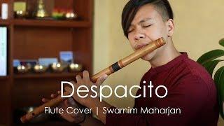 Despacito   Heart Touching Flute Cover   Swarnim Maharjan