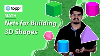Class 5 Maths : Sketches and Boxes | Nets for Building 3D Shapes