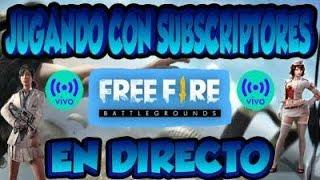 JUGANDO FREE FIRE CON SUBS / A POR EL 1K SI SE PUEDEEE!!
