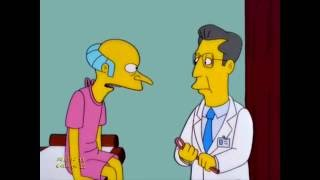 Mr.  Burns Goes for a Check Up