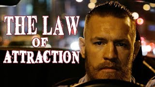 The Law of Attraction Explained Through Conor McGregor - How to Visualize Your Success