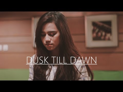 Download ZAYN - Dusk Till Dawn ft. Sia cover by DALILLAH free