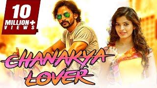 Chanakya Lover 2018 South Indian Movies Dubbed In Hindi Full Movie | Dhananjay, Sanchita Shetty