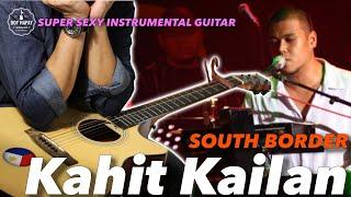 South Border - Kahit Kailan Instrumental Acoustic Guitar Cover w/ lyrics
