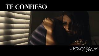 TE CONFIESO (VIDEO MUSIC)-JORY BOY