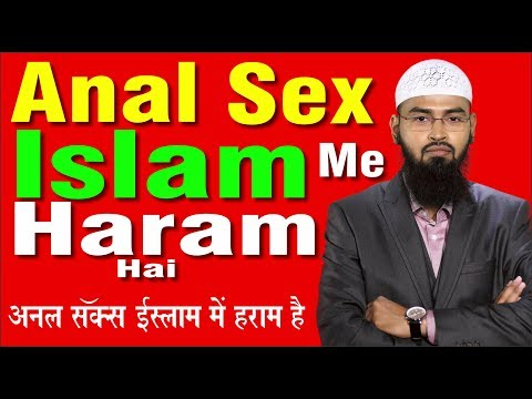 Xxx Mp4 Anal Sex Islam Me Haram Hai By Adv Faiz Syed 3gp Sex