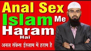 Anal Sex Islam Me Haram Hai By Adv. Faiz Syed