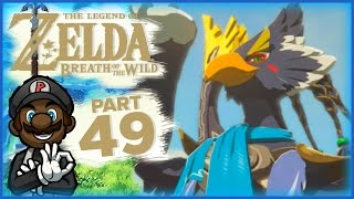 """The Legend of Zelda: Breath of the Wild - Part 49 