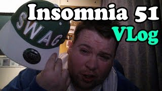 IN THIS VIDEO I AM IRL (Insomnia 51)