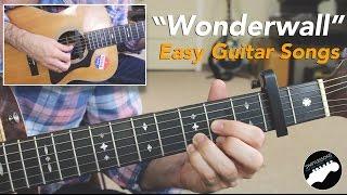 """Easy Guitar Songs """"Wonderwall"""" By Oasis - Beginner Friendly Lesson"""