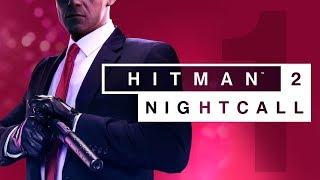 Hitman 2 | Mission 1 - Hawke's Bay: Night Call