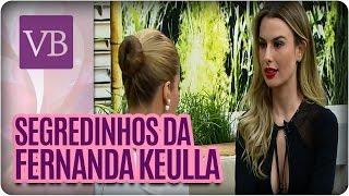 Segredos de Beleza: Fernanda Keulla - Você Bonita (10/06/16)