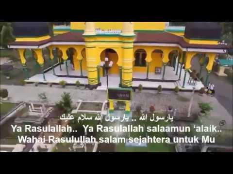 Ya Rasulallah Salamun alaik Hjh Miladia Nur  يارسول الله سلام عليك