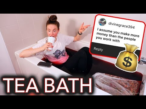 I Steep Myself in a Bath of Tea and Address the RuMoUrS About Me