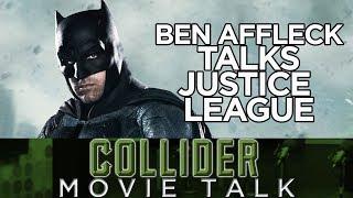 Ben Affleck Talks About Justice League Having Two Directors - Collider Movie Talk