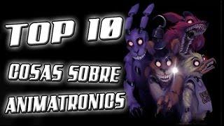 TOP 10 COSAS SOBRE LOS ANIMATRONICS DE FIVE NIGHTS AT FREDDY'S | ZellenDust