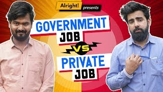 When Govt. Employee Met Private Employee ft. Hasley India & Rishhsome | Alright