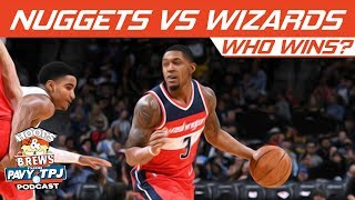 Denver Nuggets vs Washington Wizards, Who will win ? | Hoops N Brews