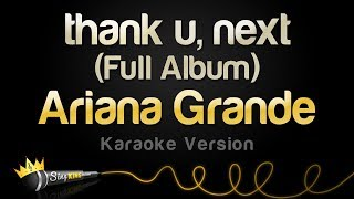 Ariana Grande - thank u, next (Full Album Karaoke)