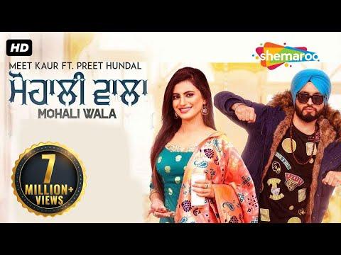 Xxx Mp4 MOHALI WALA Full Song Meet Kaur Preet Hundal Latest Punjabi Song 2018 New Punjabi Songs 2018 3gp Sex