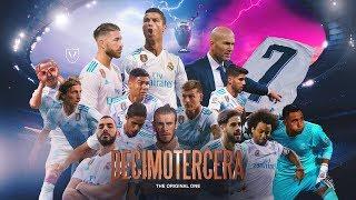 La Décimotercera - Real Madrid 2018 Film