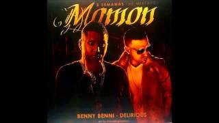 Benny Benni Ft Delirious - Mamon