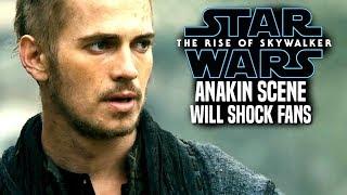 The Rise Of Skywalker Anakin Scene Will Shock Fans! Leaked Details (Star Wars Episode 9)