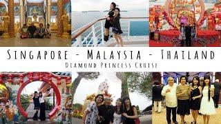 Singapore - Malaysia - Thailand (Diamond Princess Cruise 2017)