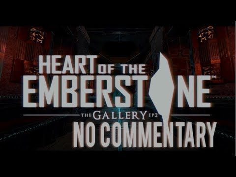 The Gallery - Episode 2: Heart of the Emberstone Full Playthrough [No Commentary]