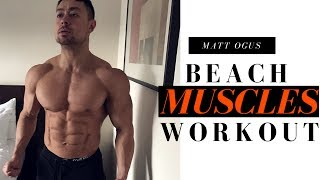 Beach Muscles Workout - Chest, Shoulders, Arms