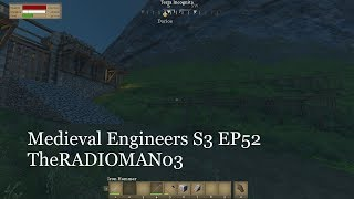 Medieval Engineers S3 EP52