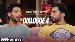 Sonu Ke Titu Ki Sweety (Dialogue Promo 4) | Kartik Aaryan | Nushrat Bharucha | Sunny Singh