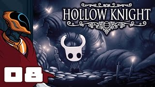 Let's Play Hollow Knight - PC Gameplay Part 8 - The City Of Tears