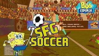 BoB Esponja jogando SFG Soccer #1 - AMIGOS DO BoB FC!!!