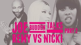 Joe Budden talks Remy vs Nicki - Another One