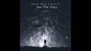 Daniel Rosty & Sash_S - See The Stars (Original Mix)