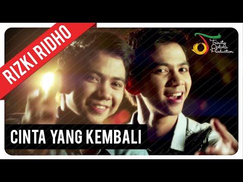 RizkiRidho - Cinta Yang Kembali   Official Video Clip