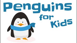 Penguins for Kids | Animal Learning Video