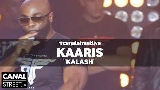 Kaaris en live - Kalash