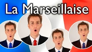 La Marseillaise (France National Anthem / Hymne) - Barbershop A Cappella
