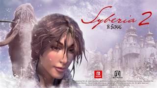 Syberia 2 - Trailer (Nintendo Switch)