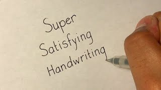 THE MOST SATISFYING HANDWRITING IN THE WORLD!
