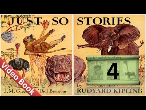 04 - Just So Stories by Rudyard Kipling - How the Leopard Got His Spots