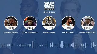 UNDISPUTED Audio Podcast (03.07.19) with Skip Bayless, Shannon Sharpe & Jenny Taft | UNDISPUTED