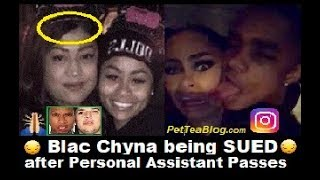 Blac Chyna Assistant Passes Away, family SUiNG her! She Post YBN on Ig ...