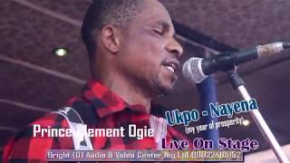 Prince Clement Ogie Live On Stage Ukpo - Nayena ( My Year Of Prosperity)